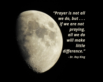 Moon - Prayer - Roy King Quote